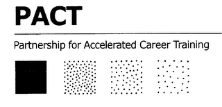 mark for PACT PARTNERSHIP FOR ACCELERATED CAREERTRAINING, trademark #76023285