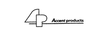 mark for AP ACCENT PRODUCTS, trademark #76026070