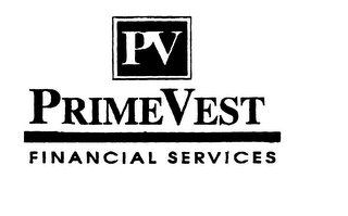 mark for PV PRIMEVEST FINANCIAL SERVICES, trademark #76027540