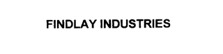 mark for FINDLAY INDUSTRIES, trademark #76029245