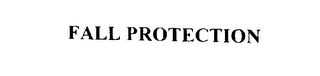 mark for FALL PROTECTION, trademark #76029888