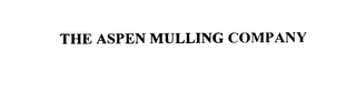 mark for THE ASPEN MULLING COMPANY, trademark #76037017