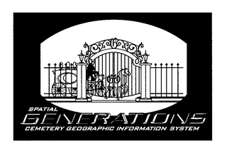 mark for SPATIAL GENERATIONS CEMETERY GEOGRAPHIC INFORMATION SYSTEM, trademark #76039052