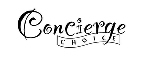 mark for CONCIERGE CHOICE, trademark #76041317