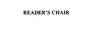 mark for READER'S CHAIR, trademark #76044056