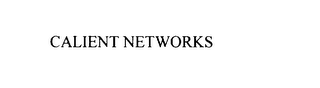 mark for CALIENT NETWORKS, trademark #76049610
