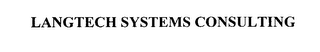 mark for LANGTECH SYSTEMS CONSULTING, trademark #76053518