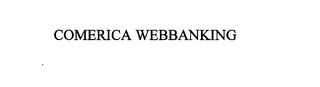 mark for COMERICA WEBBANKING, trademark #76053579