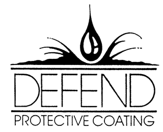 mark for DEFEND PROTECTIVE COATING, trademark #76054251