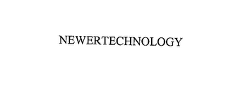 mark for NEWERTECHNOLOGY, trademark #76054473