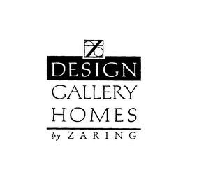 mark for Z DESIGN GALLERY HOMES BY ZARING, trademark #76059726