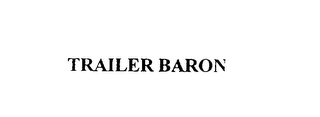 mark for TRAILER BARON, trademark #76060284