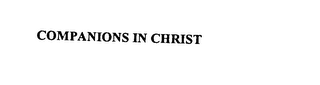 mark for COMPANIONS IN CHRIST, trademark #76061374