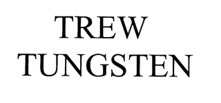 mark for TREW TUNGSTEN, trademark #76063251