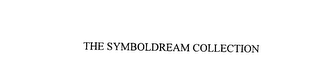mark for THE SYMBOLDREAM COLLECTION, trademark #76066095