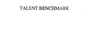 mark for TALENT BENCHMARK, trademark #76073227