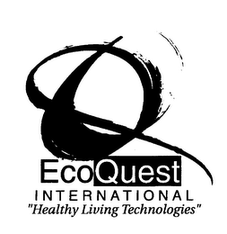 "mark for ECOQUEST INTERNATIONAL ""HEALTHY LIVING TECHNOLOGIES"", trademark #76076206"