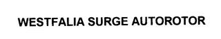 mark for WESTFALIA SURGE AUTOROTOR, trademark #76078656