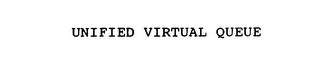 mark for UNIFIED VIRTUAL QUEUE, trademark #76081435