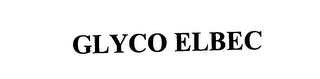 mark for GLYCO ELBEC, trademark #76086715