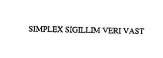 mark for SIMPLEX SIGILLUM VERI VAST, trademark #76092203