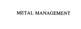 mark for METAL MANAGEMENT, trademark #76097623