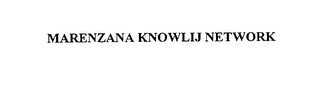 mark for MARENZANA KNOWLIJ NETWORK, trademark #76101035