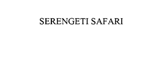 mark for SERENGETI SAFARI, trademark #76101095