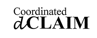 mark for COORDINATED DCLAIM, trademark #76106199