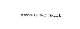 mark for WATERFRONT GRILL, trademark #76106924