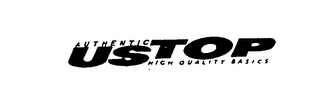 mark for USTOP AUTHENTIC HIGH QUALITY BASICS, trademark #76109526
