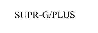 mark for SUPR-G/PLUS, trademark #76113876