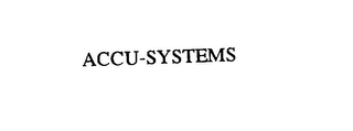 mark for ACCU-SYSTEMS, trademark #76114110