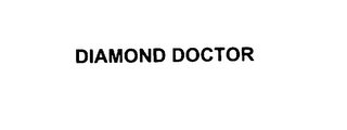 mark for DIAMOND DOCTOR, trademark #76120255