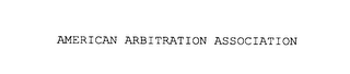 mark for AMERICAN ARBITRATION ASSOCIATION, trademark #76124849