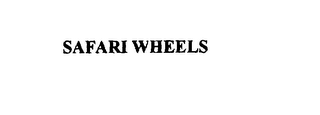 mark for SAFARI WHEELS, trademark #76126890