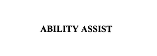 mark for ABILITY ASSIST, trademark #76130818