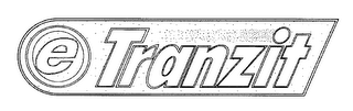 mark for E-TRANZIT & DESIGN, trademark #76132331