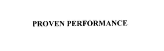mark for PROVEN PERFORMANCE, trademark #76132756