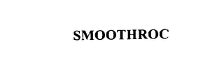 mark for SMOOTHROC, trademark #76138187