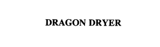 mark for DRAGON DRYER, trademark #76138273