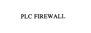 mark for PLC FIREWALL, trademark #76140480