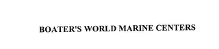 mark for BOATER'S WORLD MARINE CENTERS, trademark #76141162