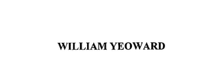 mark for WILLIAM YEOWARD, trademark #76141248