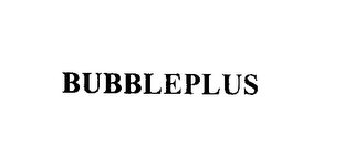 mark for BUBBLEPLUS, trademark #76141459