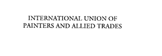 mark for INTERNATIONAL UNION OF PAINTERS AND ALLIED TRADES, trademark #76141746