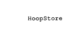 mark for HOOPSTORE, trademark #76143695