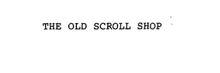 mark for THE OLD SCROLL SHOP, trademark #76143801