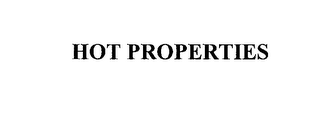 mark for HOT PROPERTIES, trademark #76145696