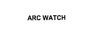 mark for ARC WATCH, trademark #76147291